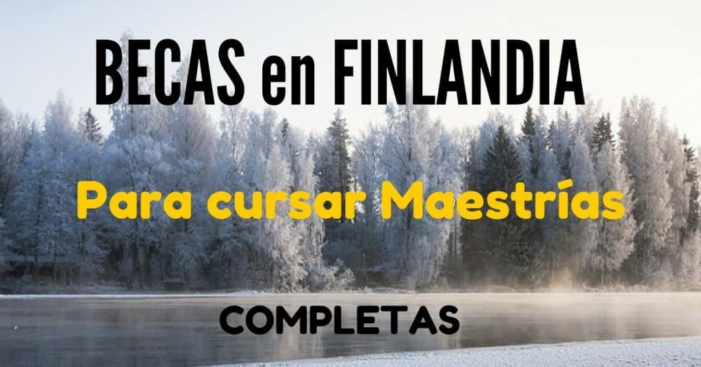 Becas COMPLETAS para estudiar en Finlandia