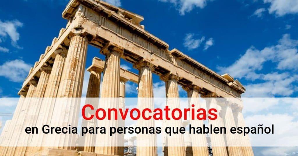 Convocatorias en Grecia para personas que hablen Español