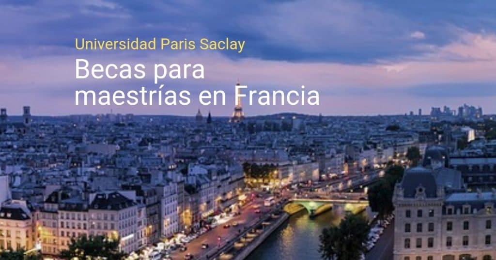 Becas para estudiar maestría en Francia