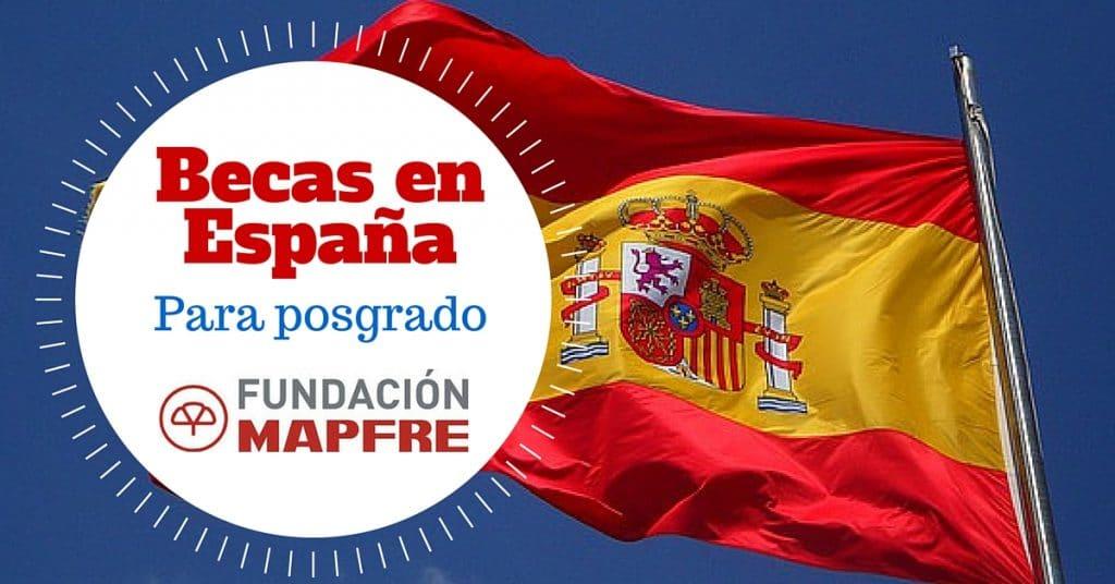 Becas para posgrado en España con la Fundación Mapfre