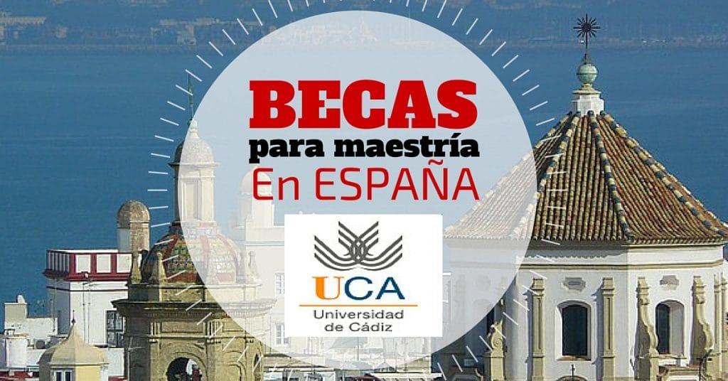 Becas de Maestría en la Universidad de Cádiz en España