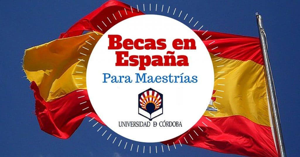 Becas de Maestría en la Universidad de Córdoba en España