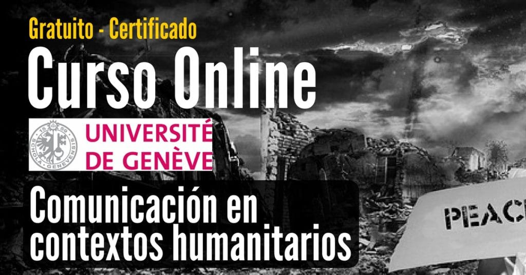 Curso online y gratuito sobre comunicación para contextos humanitarios