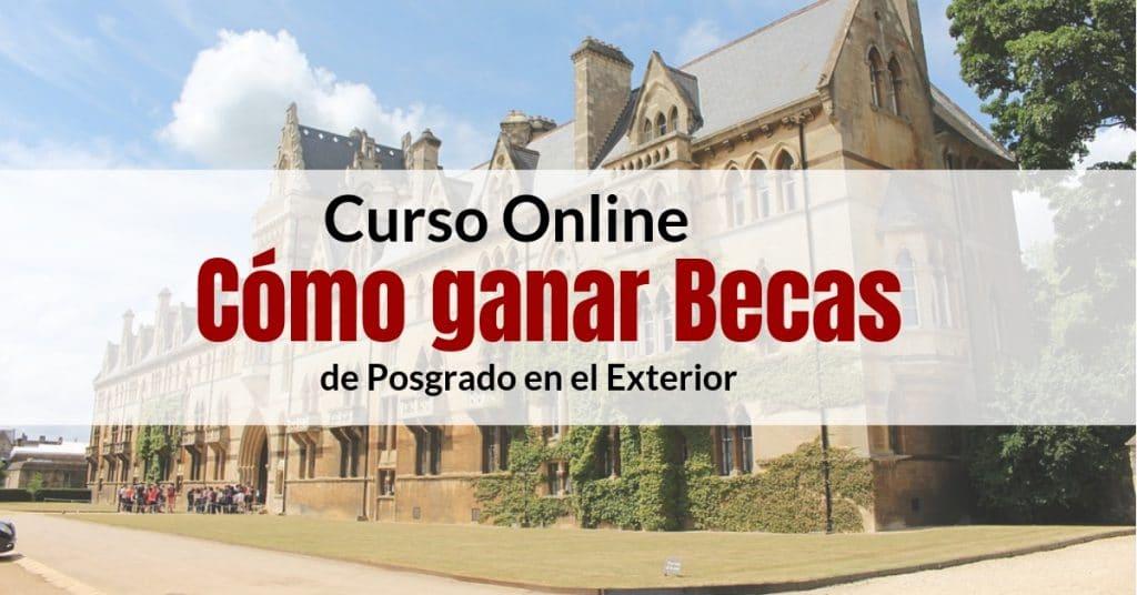 Curso Online: Cómo ganar Becas de posgrado y pregrado en el exterior