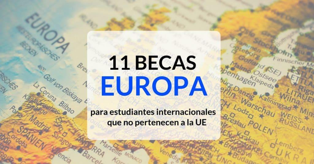11 opciones de Becas para estudiar en Europa