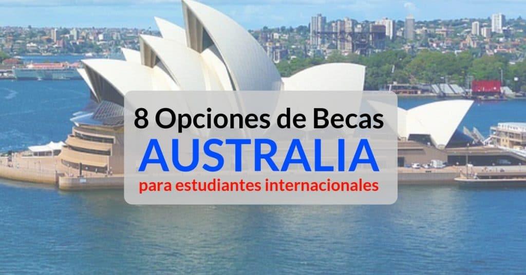 Las 8 mejores becas en Australia para estudiantes internacionales.