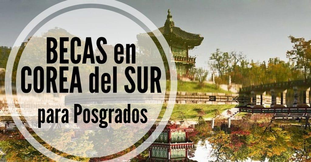 Becas para estudiantes extranjeros en Corea del Sur