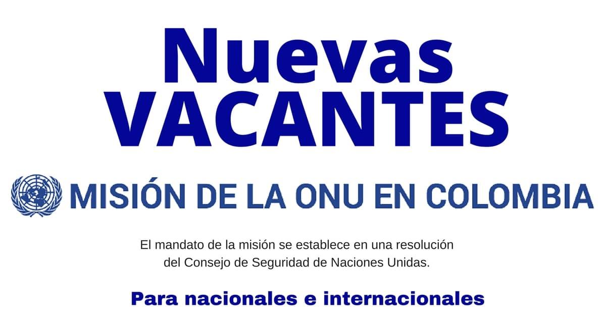 Nuevas Convocatorias de la Misión de la ONU en Colombia