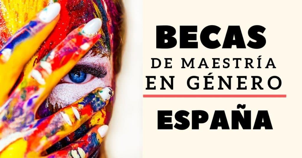 Becas de maestría en Estudios de Género para Latinoamericanos- España