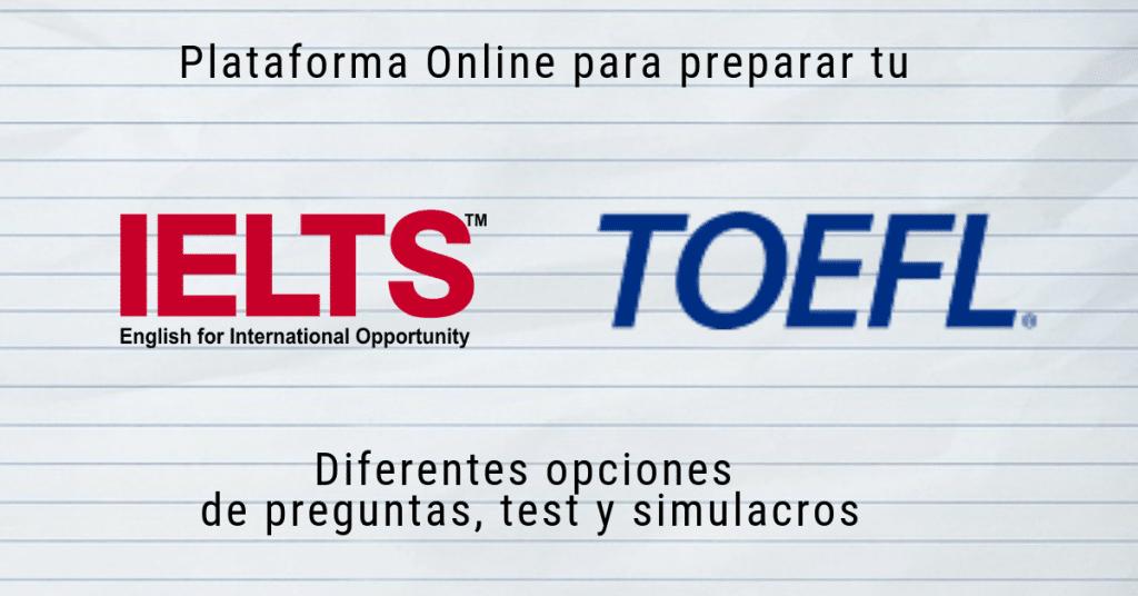 Practica gratis para el TOEFL y IETLS