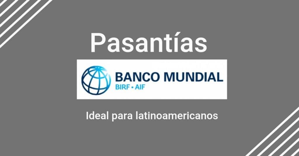 Prácticas profesionales con el Banco Mundial