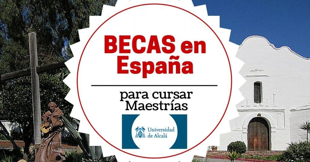Becas de Maestría en la Universidad de Alcalá en España