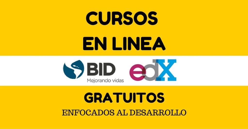 Cursos enfocados en el desarrollo ofrecidos por BID – Gratuitos y en Español