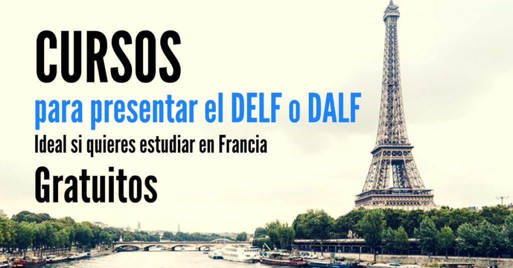 Cursos gratuitos para presentar el DELF o DALF