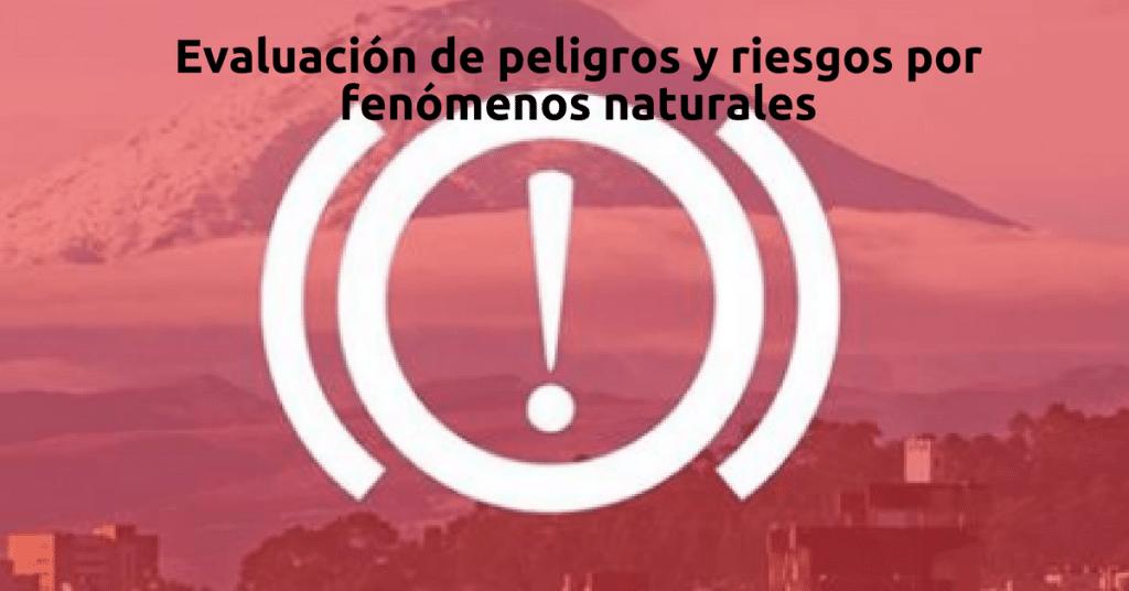 Curso online y gratuito sobre evaluación de peligros y riesgos por fenómenos naturales
