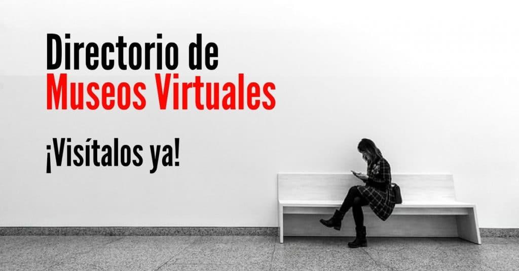 25 museos de América Latina de manera virtual