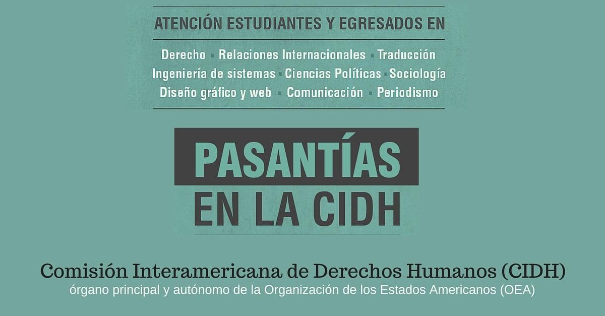 Pasantías en la Comisión Interamericana de Derechos Humanos (CIDH) – Convocatorias Abiertas